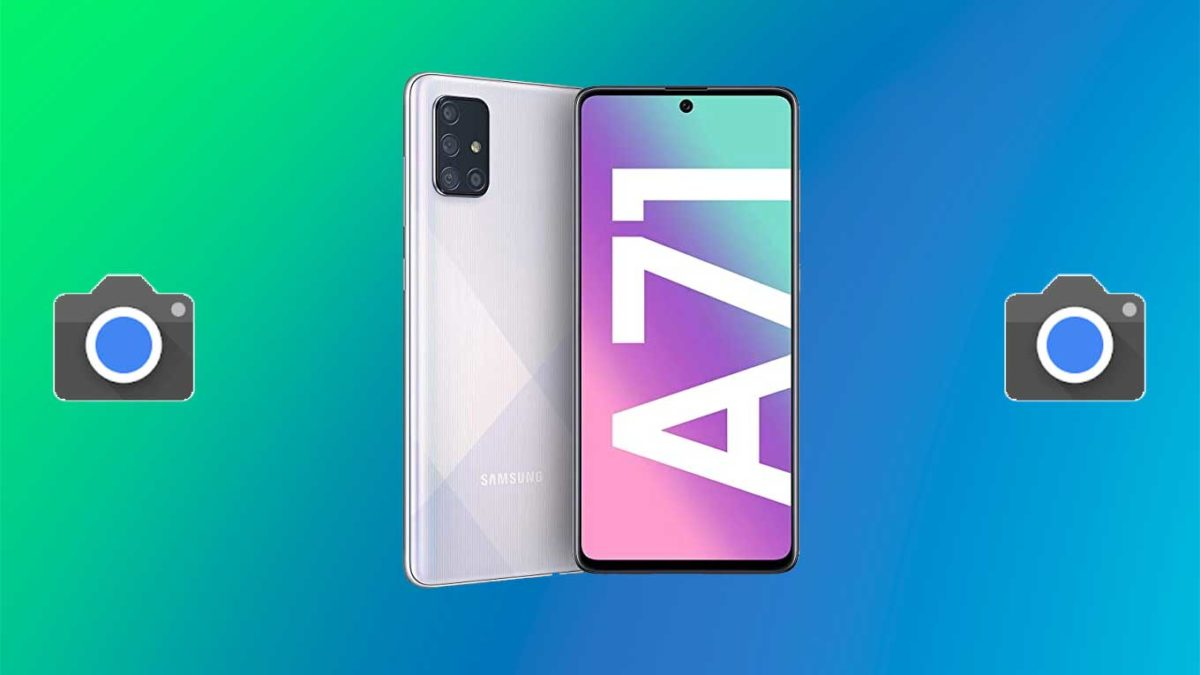 How do I install Google camera on Galaxy A71 [GCam APK]- Google Camera port for Galaxy A71 without root