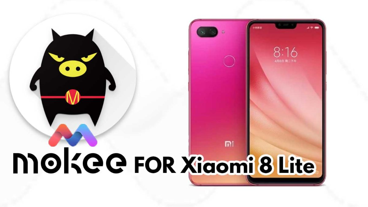 How to Download and Install MoKee OS Android 10 on Xiaomi 8 Lite