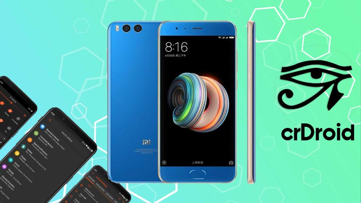 How to Download and Install crDroid 7 on Mi Note 3 with Android 11