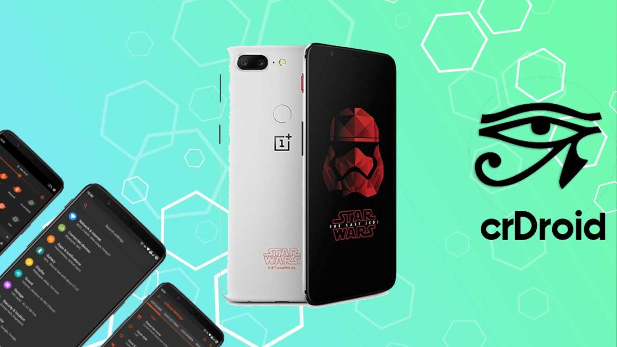 How to Download and Install crDroid 7 on OnePlus 5T with Android 11