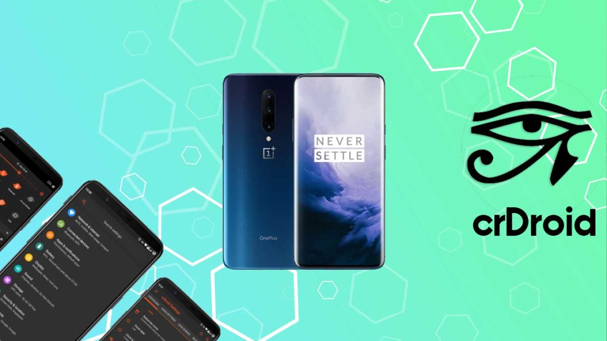 How to Download and Install crDroid 7 on OnePlus 7 Pro with Android 11