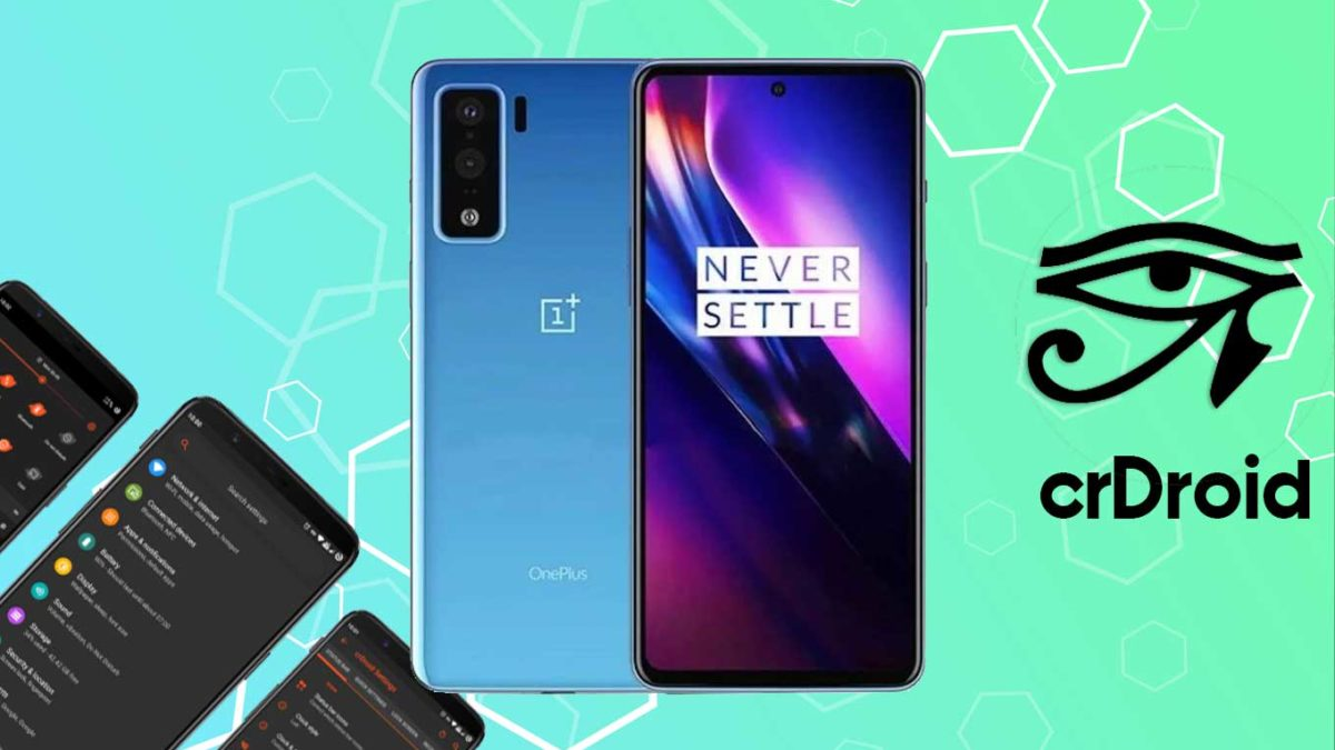 How to Download and Install crDroid 7 on OnePlus Nord with Android 11