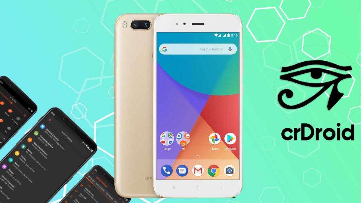 How to Download and Install crDroid 7 on Xiaomi Mi A1 with Android 11