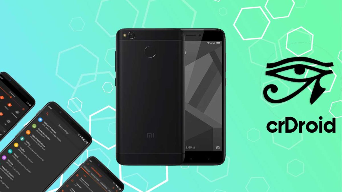 How to Download and Install crDroid 7 on Xiaomi Redmi 4X with Android 11