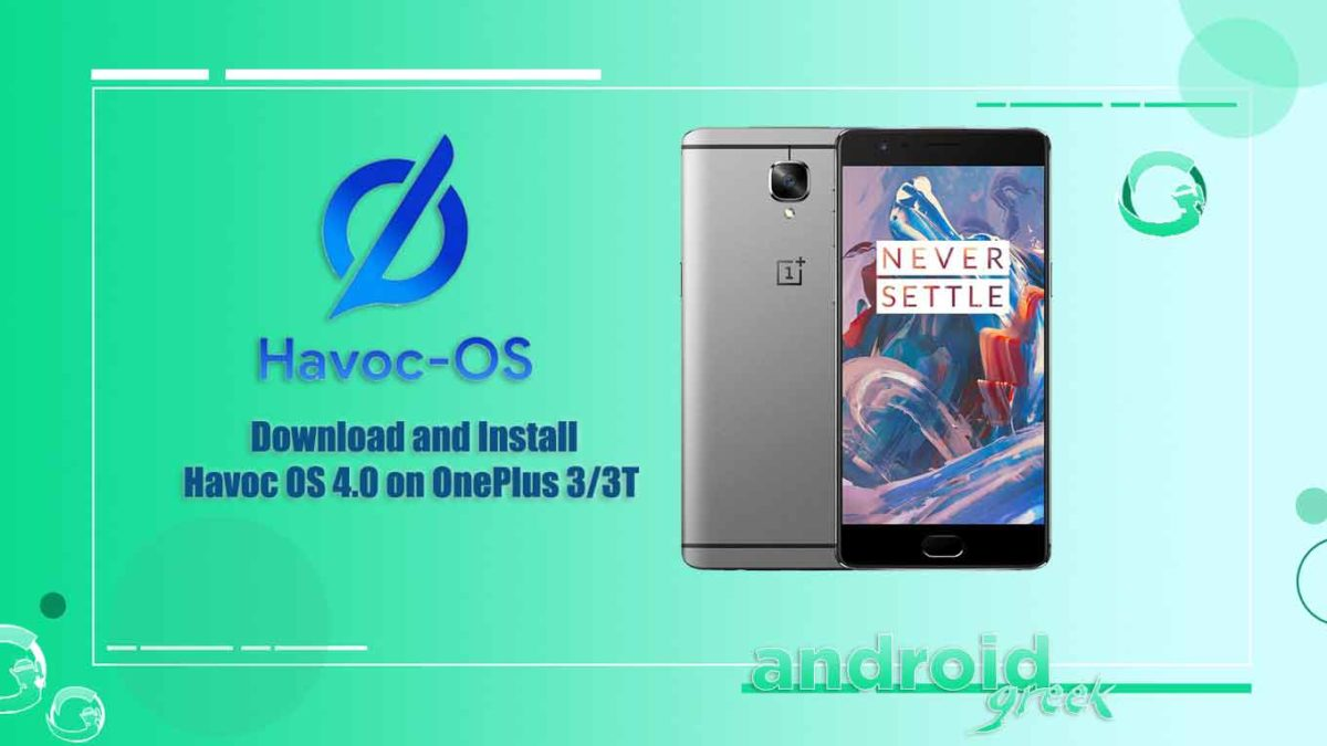 How to Download and Install Havoc OS 4.0 on OnePlus 3/3T (Android 11)