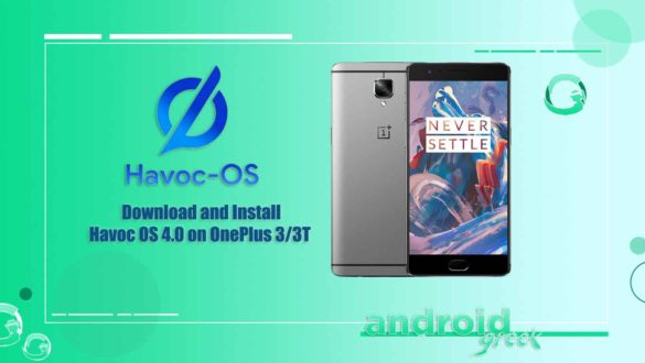 Download and Install Havoc OS 4.0 on OnePlus 3/3T