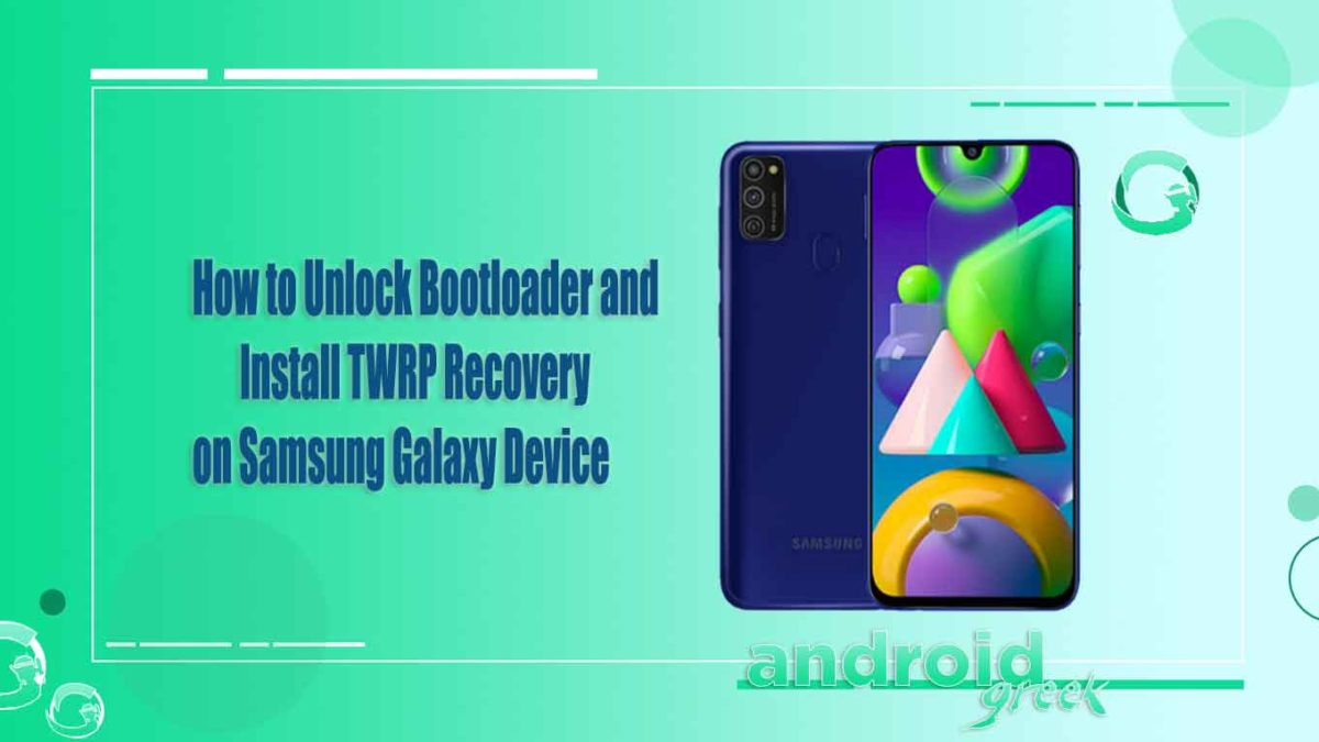 How to Unlock Bootloader, Install TWRP and Root Any Samsung Galaxy Smartphone