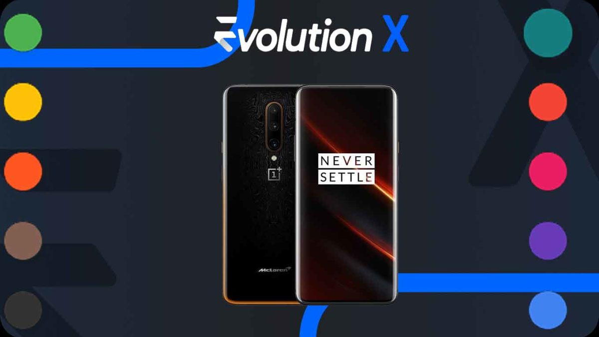 How to Download and Install Evolution X 5.1 on OnePlus 7T Pro McLaren [Android 11]