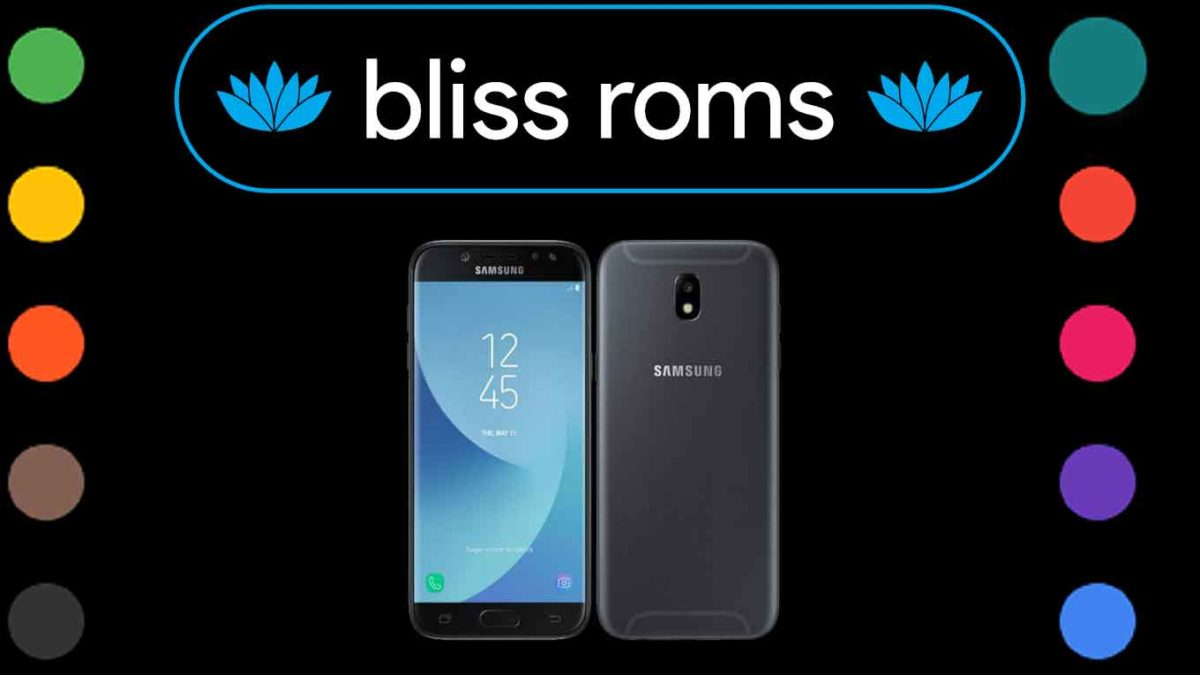 Download and Install BlissRoms 14.0 on Samsung Galaxy J5 (j5/j5x) [Android 11]