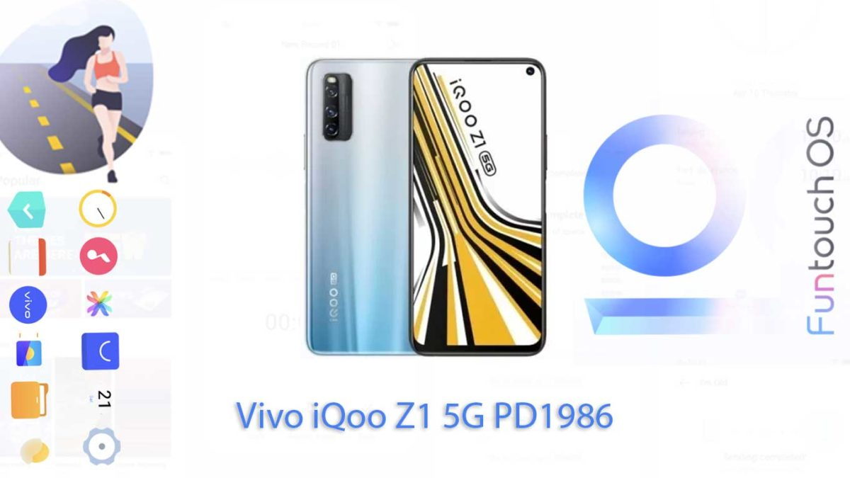 Download and Install Vivo iQoo Z1 5G PD1986 Stock Rom (Firmware, Flash File)