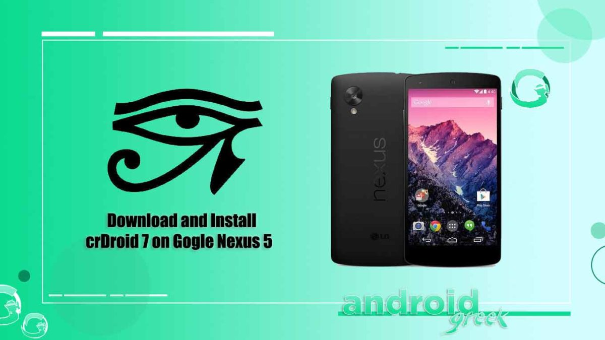 How to Download and Install crDroid 7 on Google Nexus 5 [Android 11]