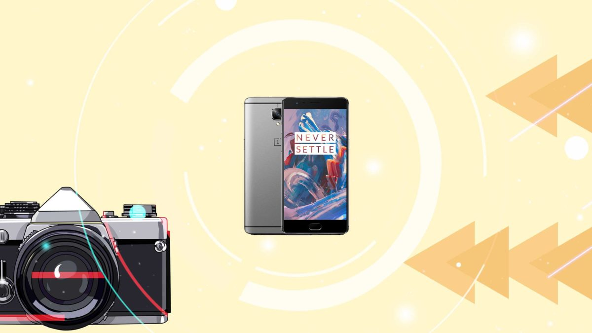 Download and Install Google camera on OnePlus 3 [GCam APK]- Google Camera port for OnePlus 3 without root