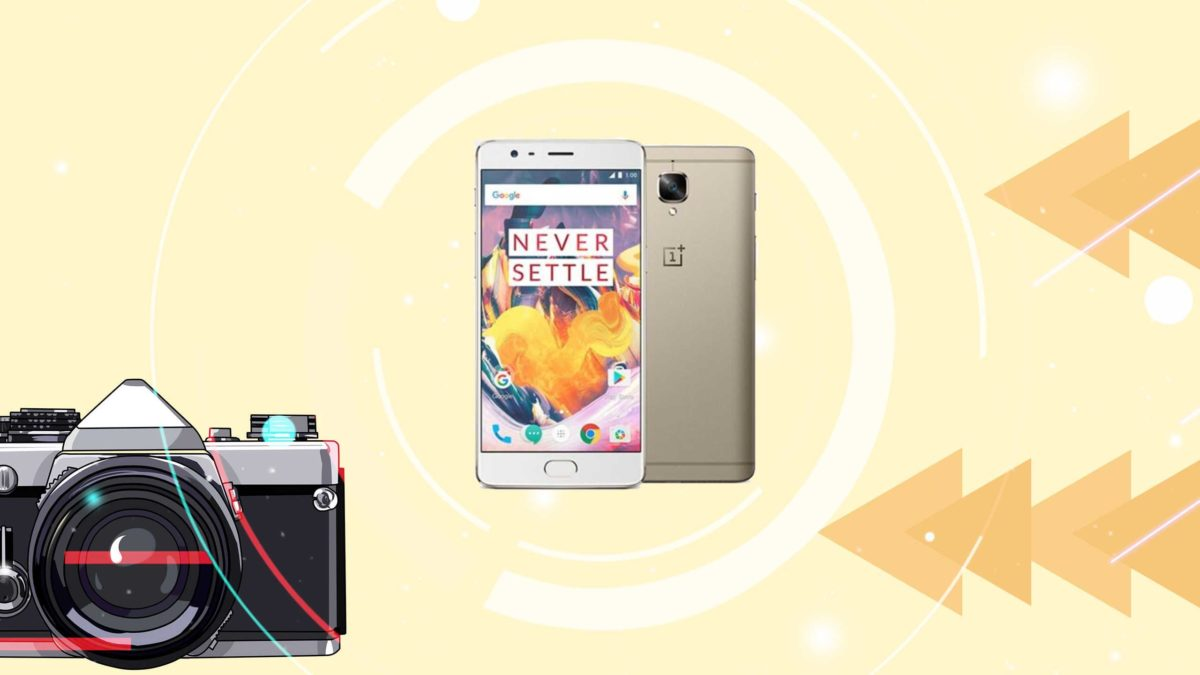 Download and Install Google camera on OnePlus 3T [GCam APK]- Google Camera port for OnePlus 3T without root