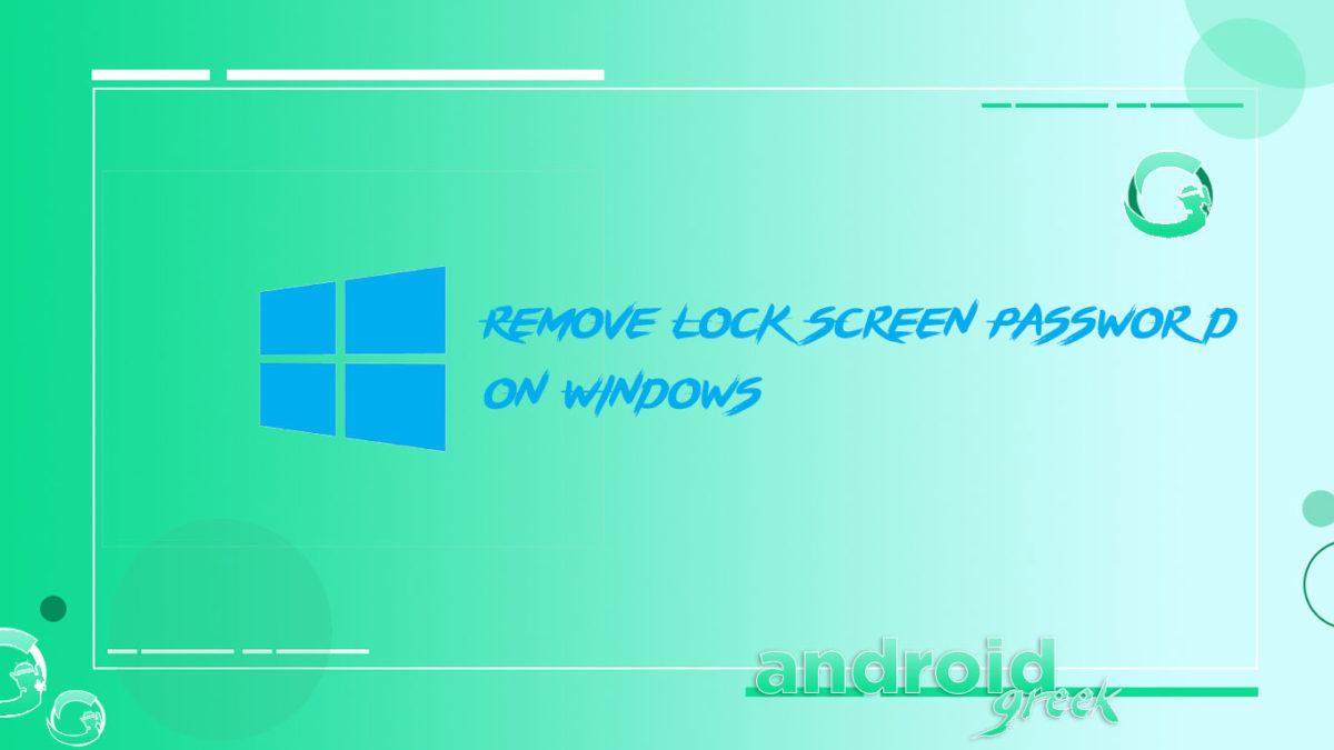 How to remove lock screen password on window 7, Window 8, 8.1 and Window 10