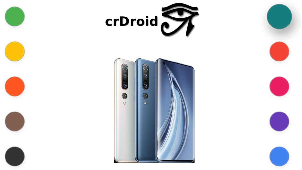 How to Download and Install crDroid OS 7.1 on Xiaomi Mi 10 [Android 11]
