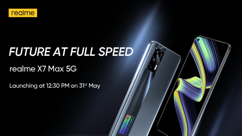 The Realme X7 Max 5G is expected to be available on May 31st