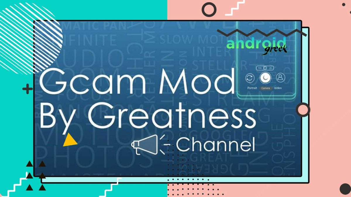 Download Best Gcam 8.2 for Android Device | Google Camera Port GCam8.2.204_Greatness.210904 by Greatness