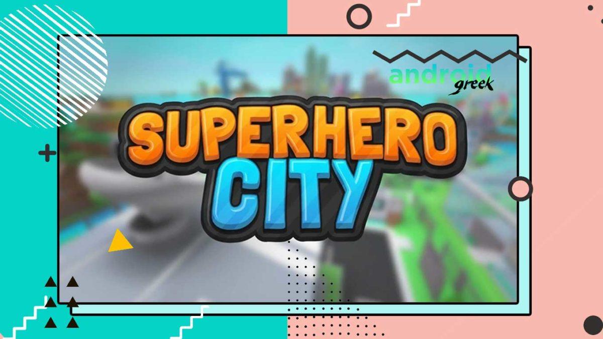 Redeem Code for Roblox Superhero City for June 2021
