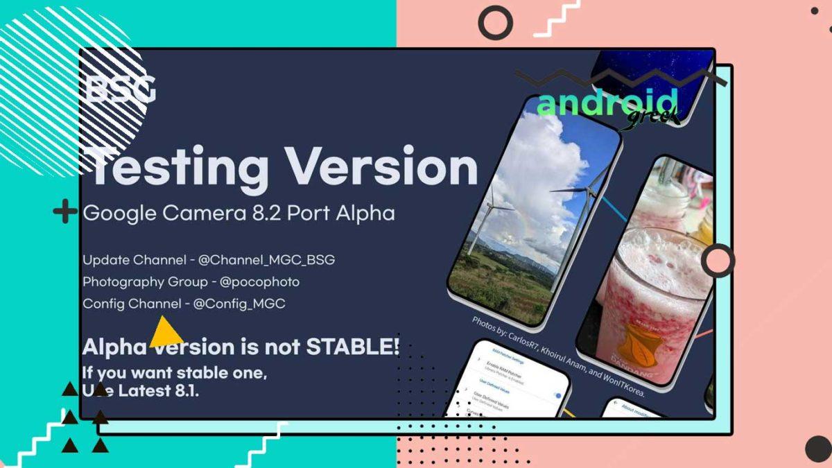 Download Best GCam 8.2.4 for Xiaomi, Redmi, and Poco | Google Camera Port MGC_8.2.400_A10_V-alpha2 by BSG