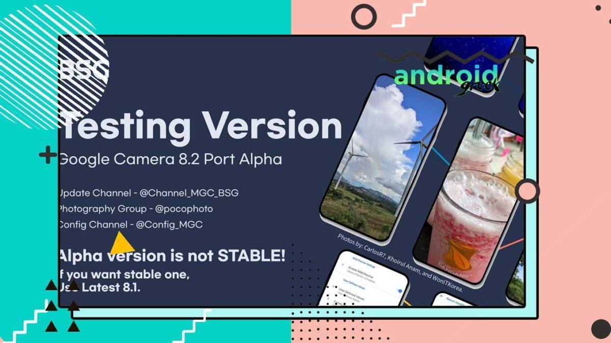 Download Best GCam 8.2.4 for Xiaomi, Redmi, and Poco | Google Camera Port MGC_8.2.400_A10_V-alpha-0 by BSG