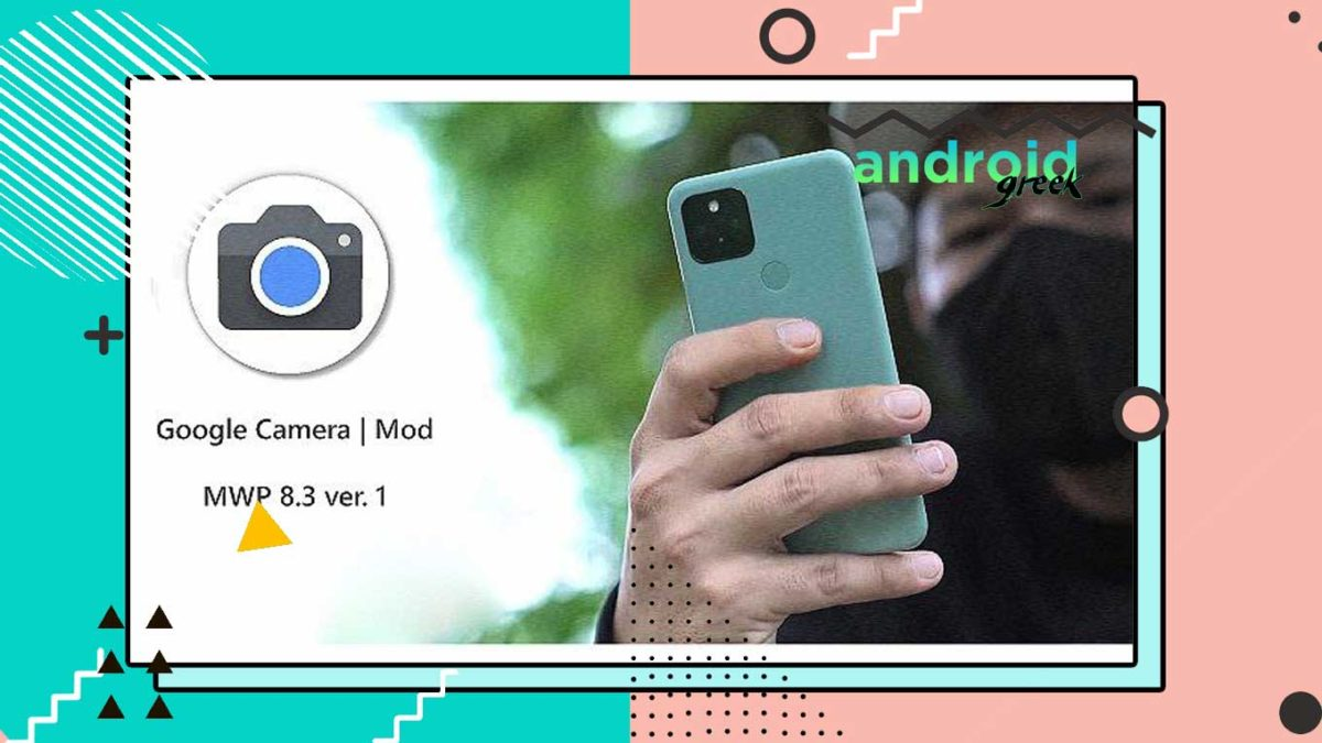 Download Best Gcam 8.2.2 for Android Device | Google Camera Port Gcam_8.2.204_V1.3_MWP by MWP