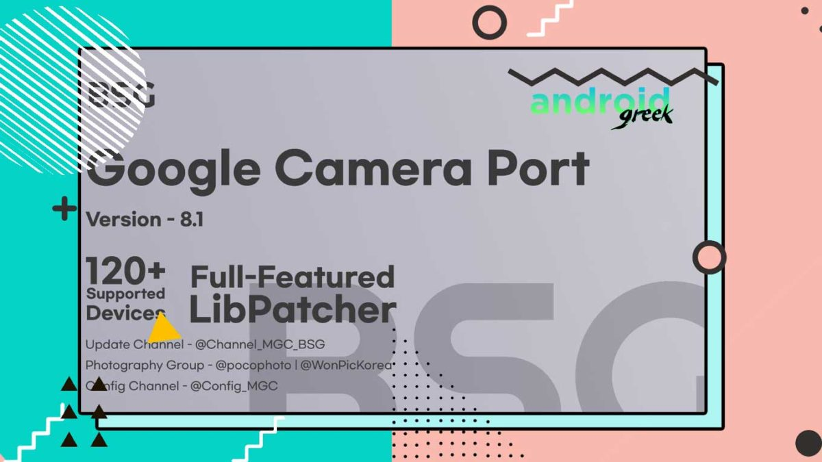 Download Best Gcam 8.1.10 for Android Device | Google Camera Port MGC_8.1.1001_A9_GV1p by BSG