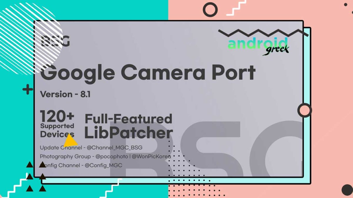 Download Best Gcam 8.1.1 for Android Device | Google Camera Port MGC_8.1.101_A9_GV1r by BSG